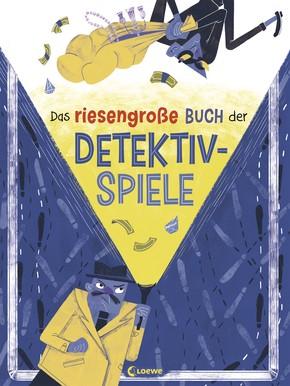 Das riesengroße Buch der Detektiv-Spiele