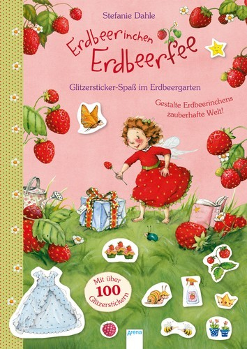 Erdbeerinchen Erdbeerfee –Glitzersticker-Spaß im Erdbeergarten