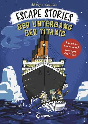 Escape Stories – Der Untergang der Titanic
