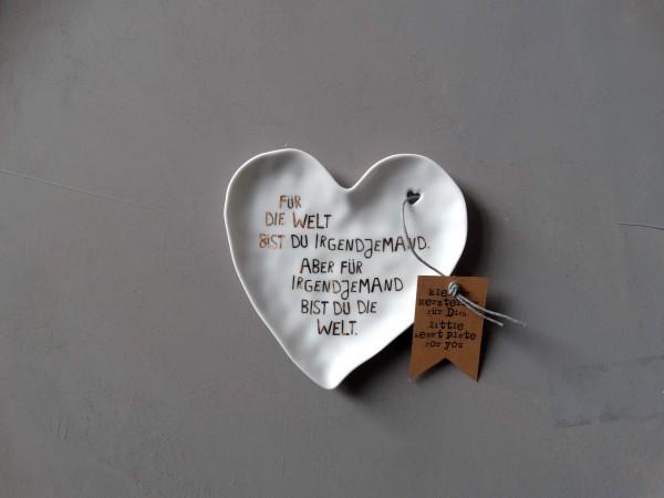 """Kleine Herzteller """"Für die Welt bist Du Irgendjemand. Aber für Irgendjemand bist Du die Welt"""""""