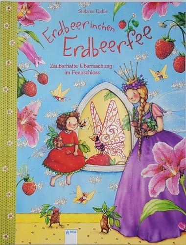 Erdbeerinchen Erdbeerfee – Zauberhafte Überraschung im Feenschloss