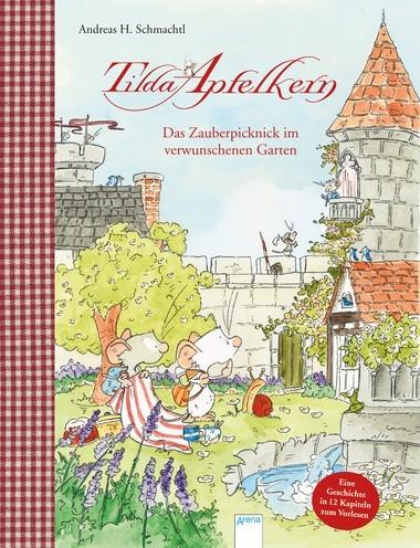 Tilda Apfelkern – Das Zauberpicknick im verwunschenen Garten