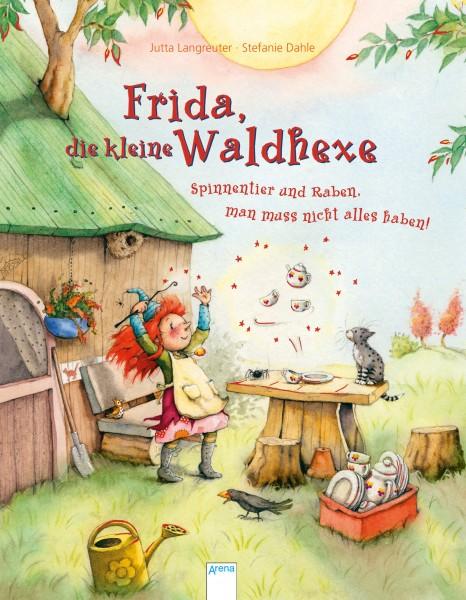 Frida, die kleine Waldhexe – Spinnentier und Raben, man muss nicht alles haben!
