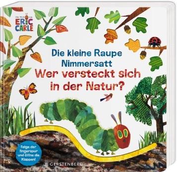 Die kleine Raupe Nimmersatt- Wer versteckt sich in der Natur?