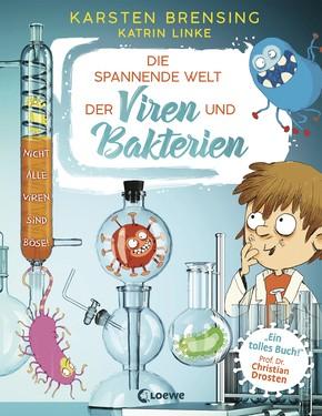 Die spannende Welt der Viren und Bakterien