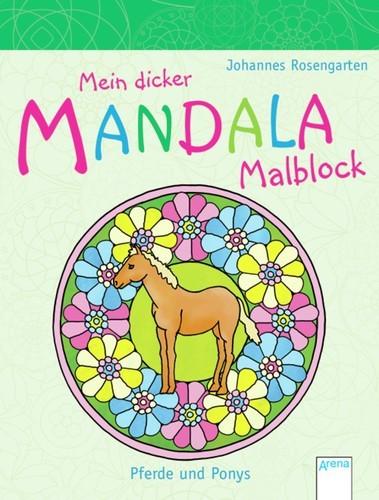 Mein dicker Mandala-Malblock – Pferde und Ponys