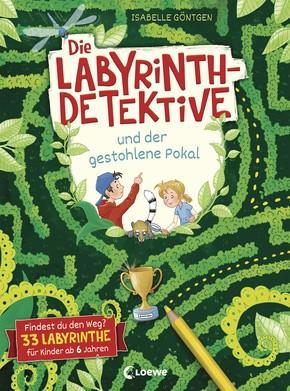 Die Labyrinth-Detektive und der gestohlene Pokal